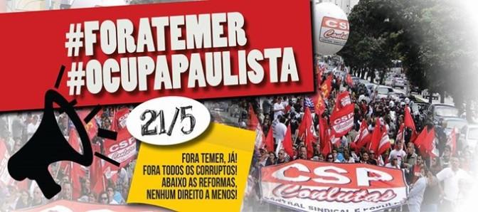 Ato na Avenida Paulista: Fora Temer e todos os corruptos, já!