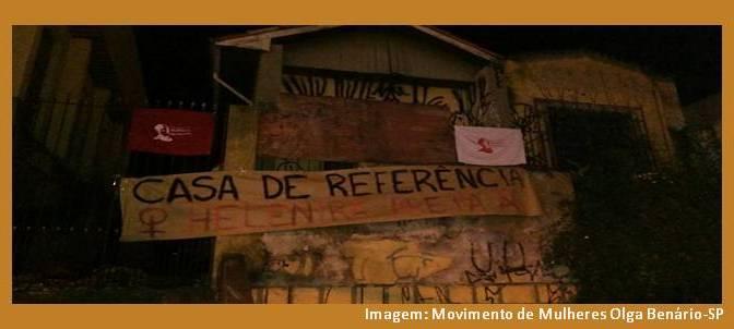 Movimento Olga Benário ocupa casa abandonada para exigir que seja transformada numa Casa de Referência para Mulheres. Apoie essa luta!